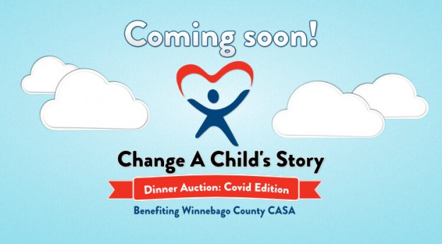 Coming soon Winnebago County CASA Dinner Auction Covid Edition 2021